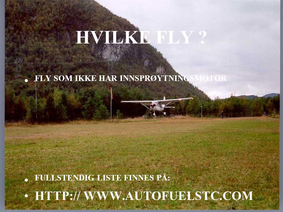 HVILKE FLY FLY SOM IKKE HAR INNSPRØYTNINGSMOTOR