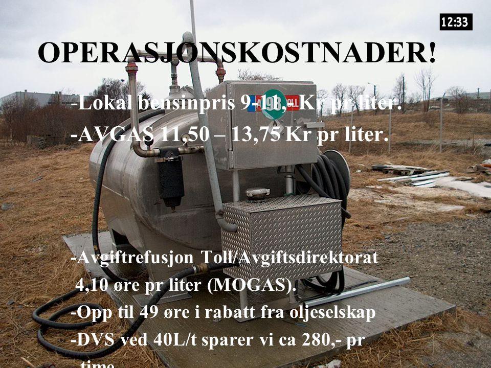 OPERASJONSKOSTNADER! -Lokal bensinpris 9-11,- Kr pr liter.