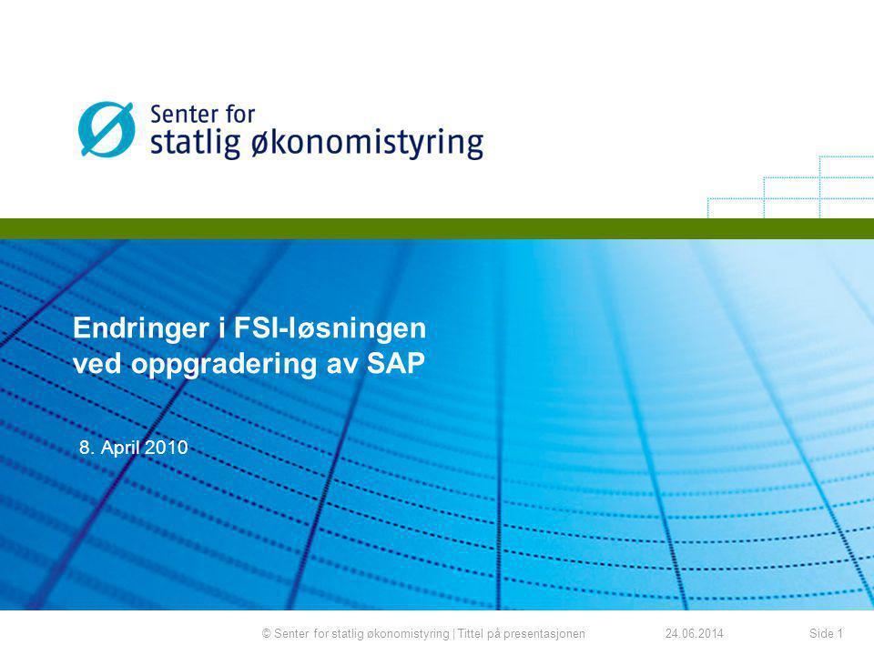 Endringer i FSI-løsningen ved oppgradering av SAP