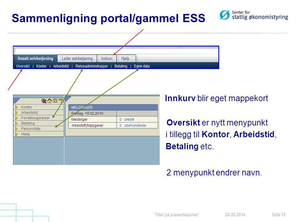 Sammenligning portal/gammel ESS