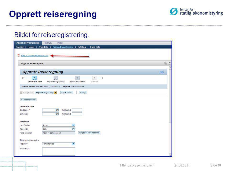 Opprett reiseregning Bildet for reiseregistrering.
