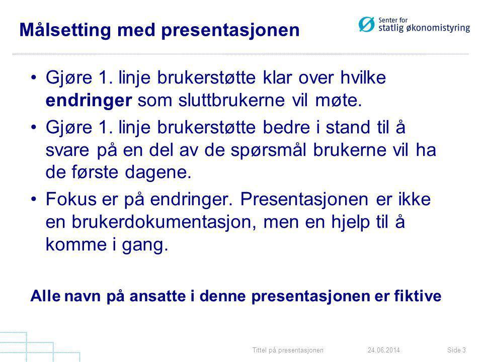 Målsetting med presentasjonen