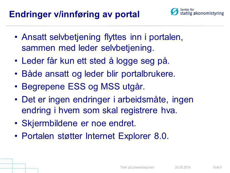 Endringer v/innføring av portal