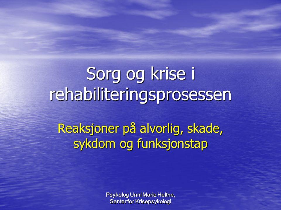 Sorg og krise i rehabiliteringsprosessen