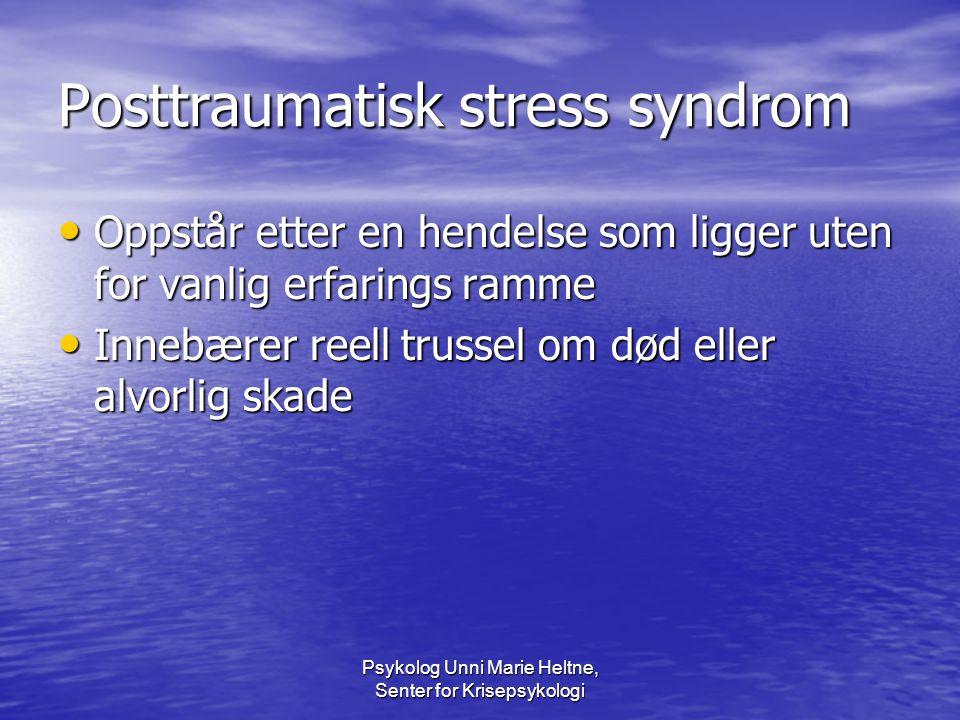 Posttraumatisk stress syndrom