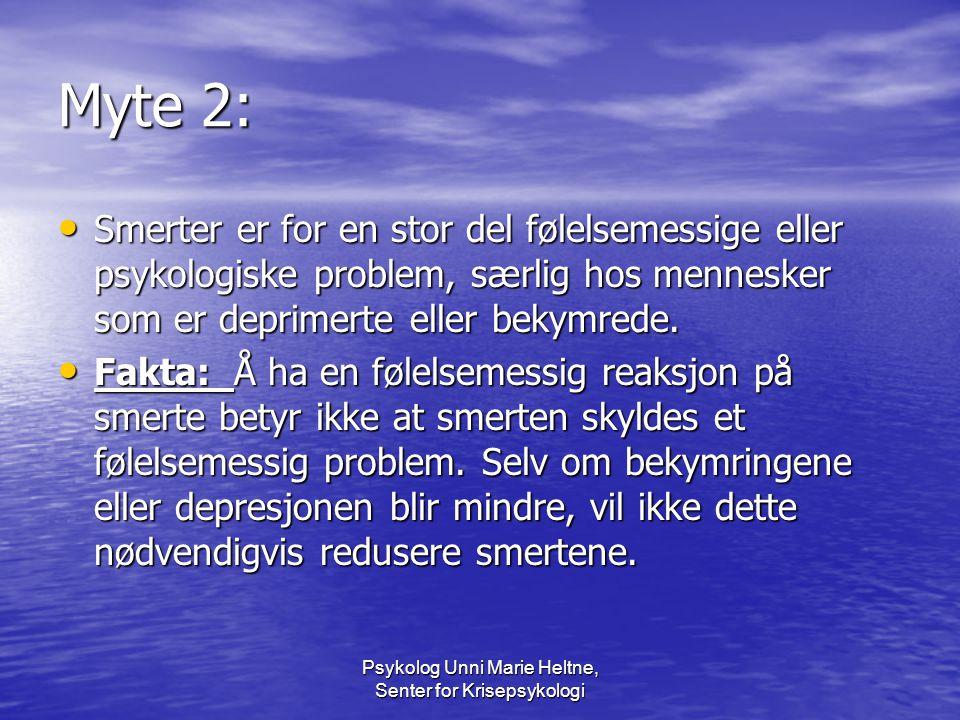 Psykolog Unni Marie Heltne, Senter for Krisepsykologi