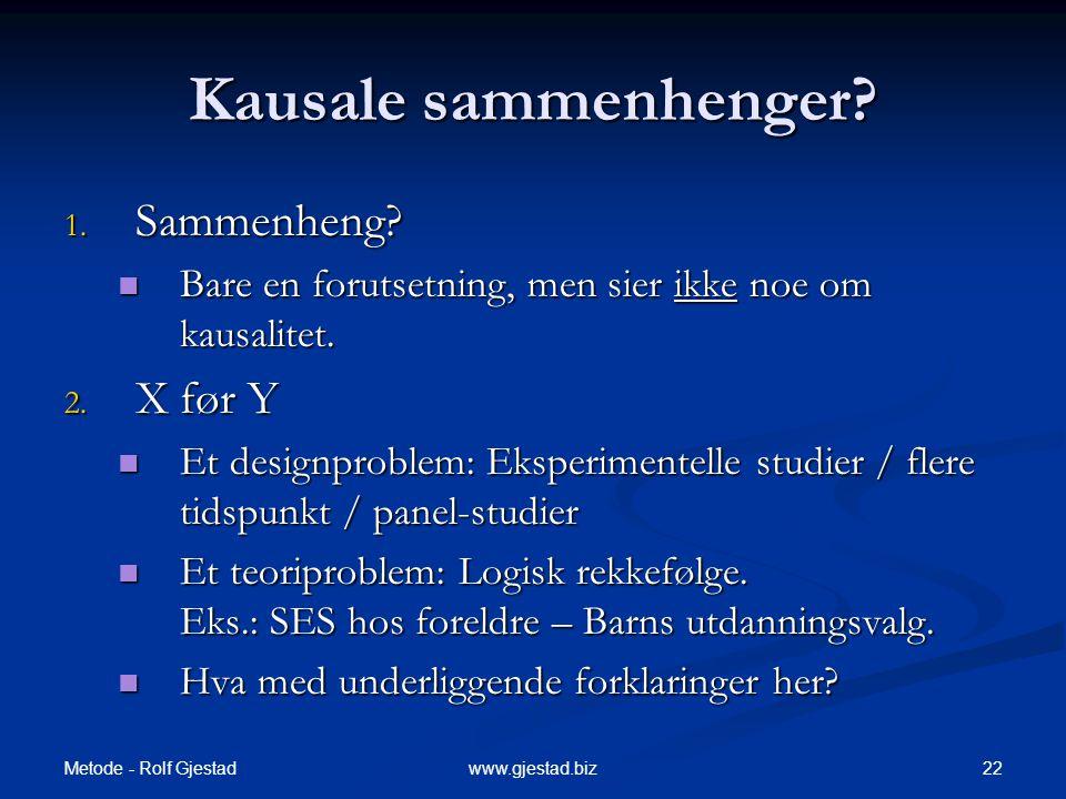 Kausale sammenhenger Sammenheng X før Y