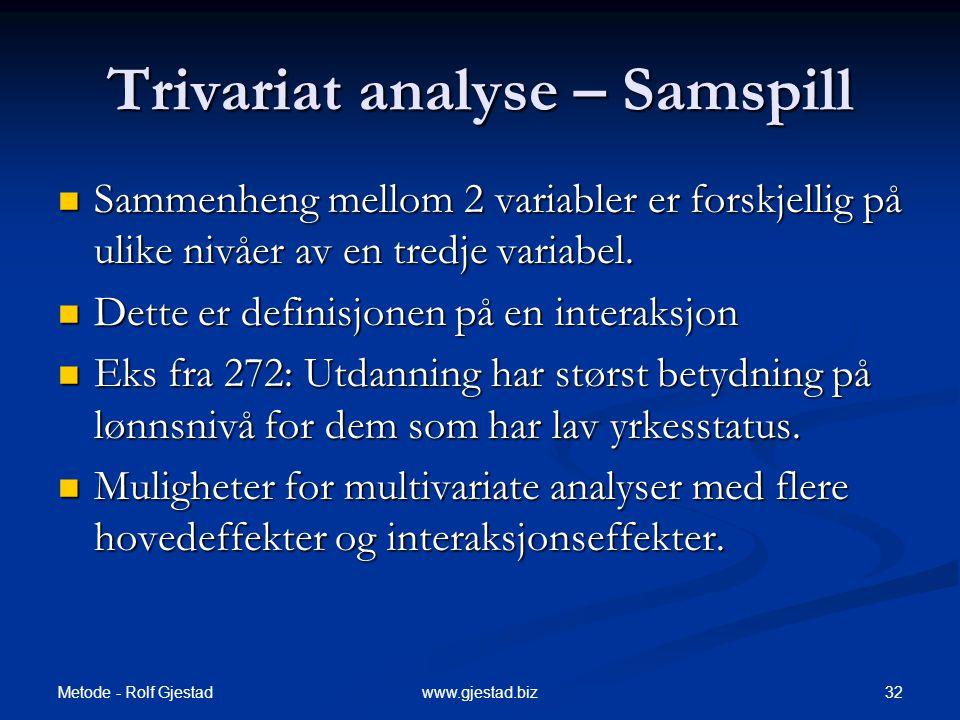 Trivariat analyse – Samspill