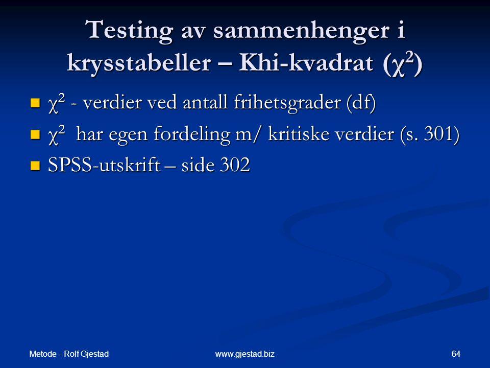 Testing av sammenhenger i krysstabeller – Khi-kvadrat (χ2)
