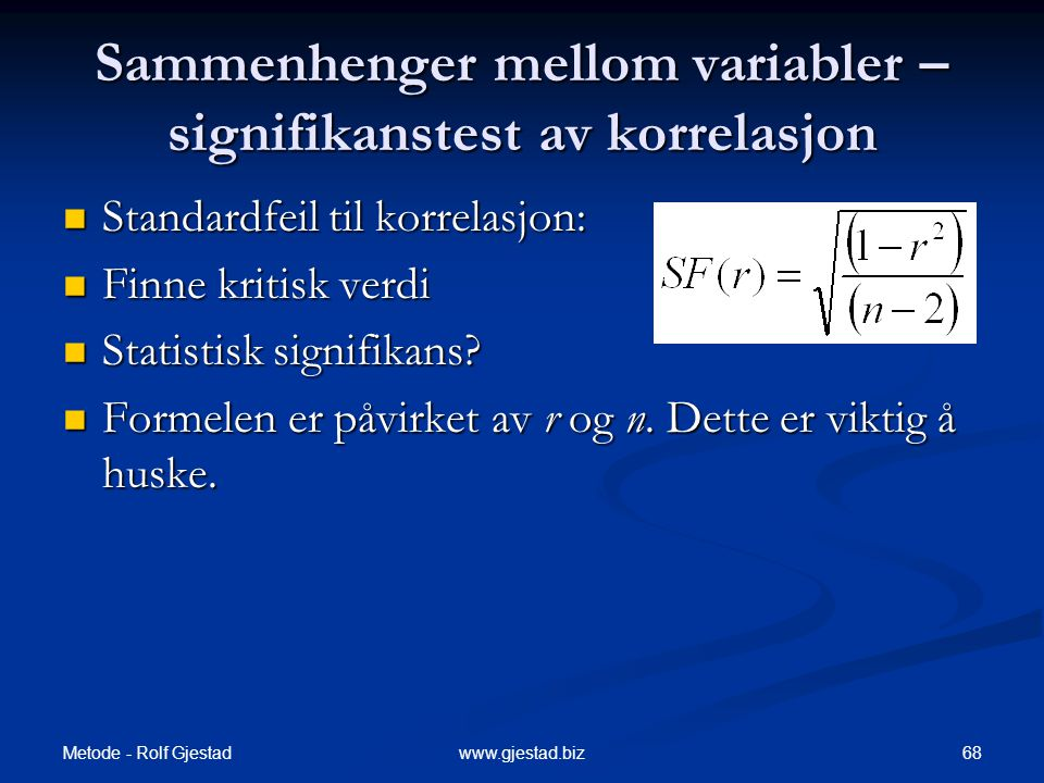 Sammenhenger mellom variabler – signifikanstest av korrelasjon
