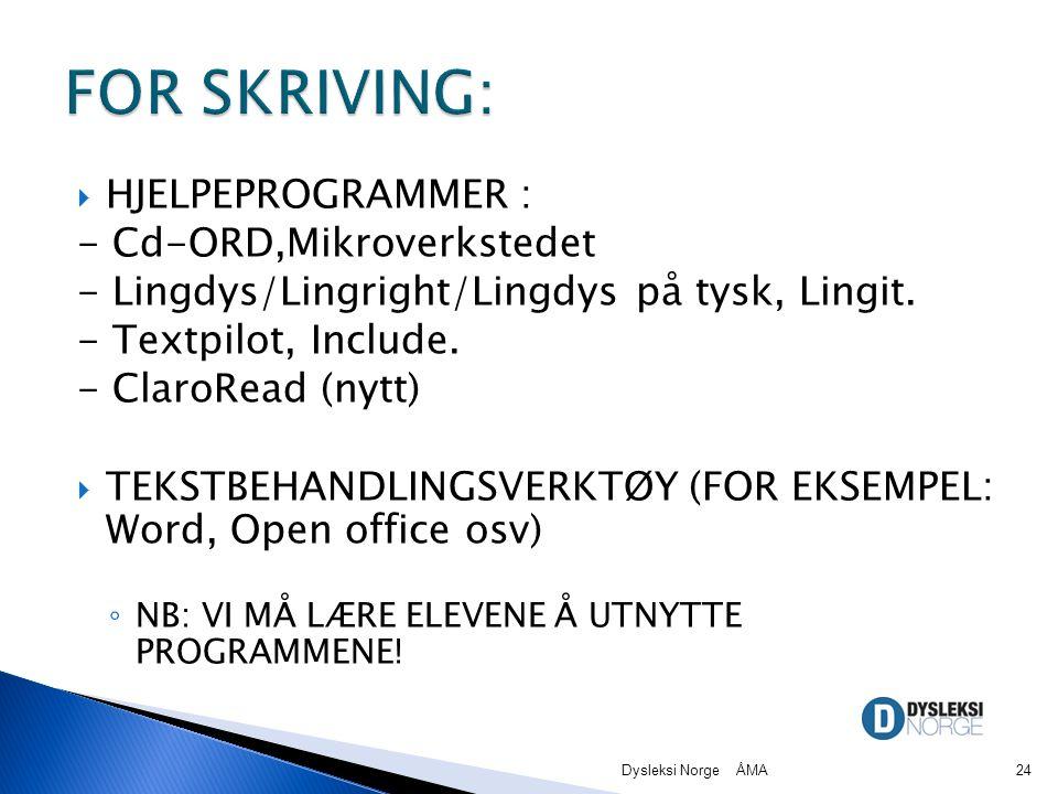 FOR SKRIVING: HJELPEPROGRAMMER : - Cd-ORD,Mikroverkstedet