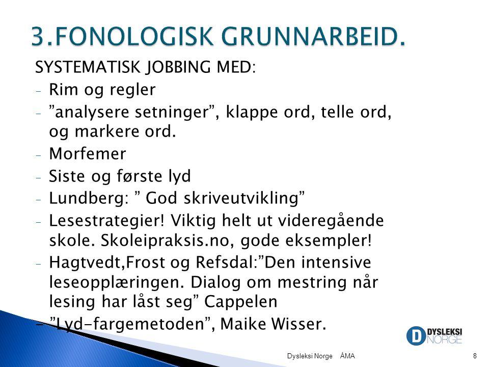 3.FONOLOGISK GRUNNARBEID.