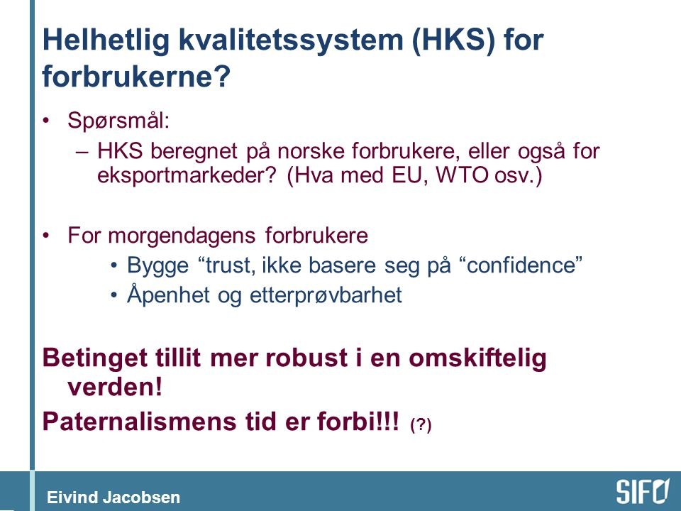 Helhetlig kvalitetssystem (HKS) for forbrukerne