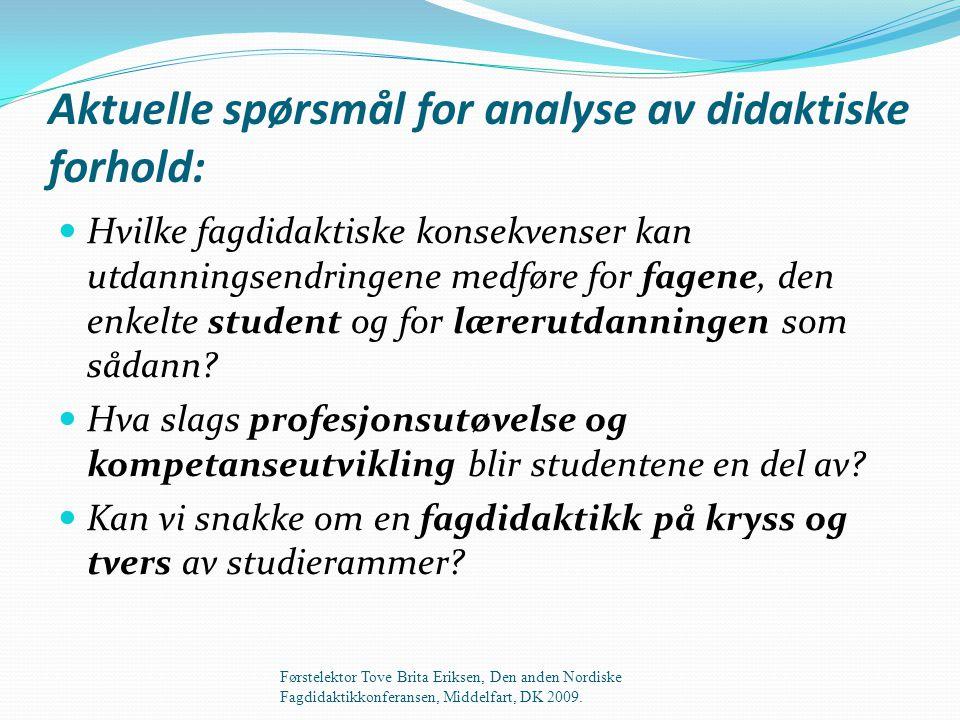 Aktuelle spørsmål for analyse av didaktiske forhold: