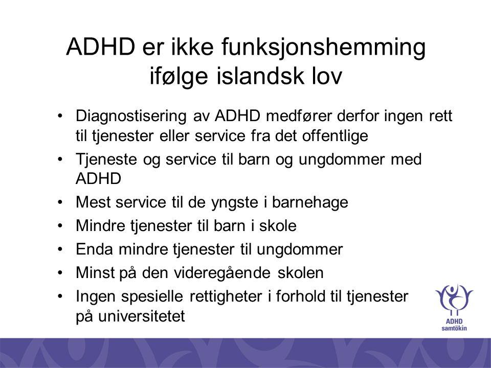 ADHD er ikke funksjonshemming ifølge islandsk lov