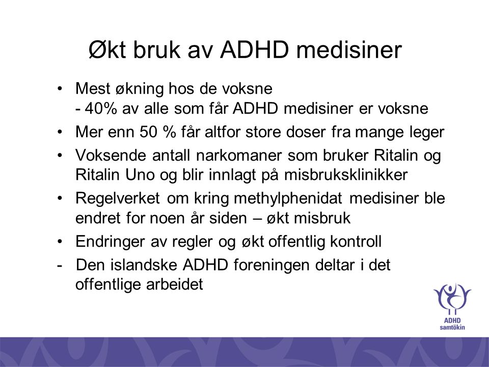 Økt bruk av ADHD medisiner