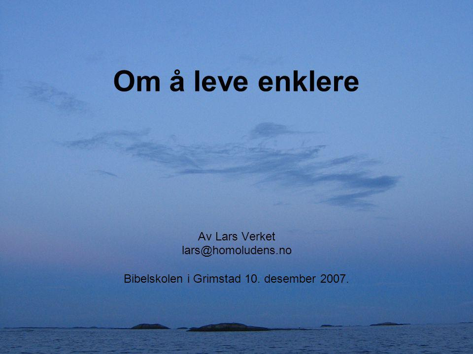 Bibelskolen i Grimstad 10. desember 2007.