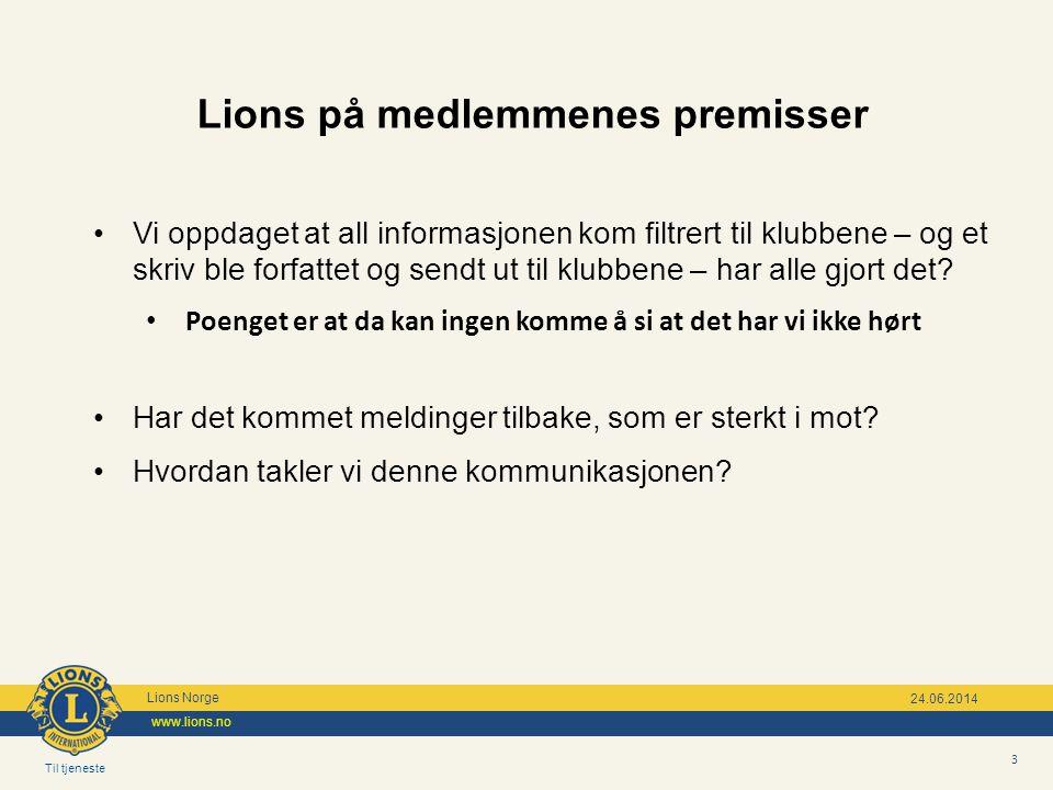 Lions på medlemmenes premisser