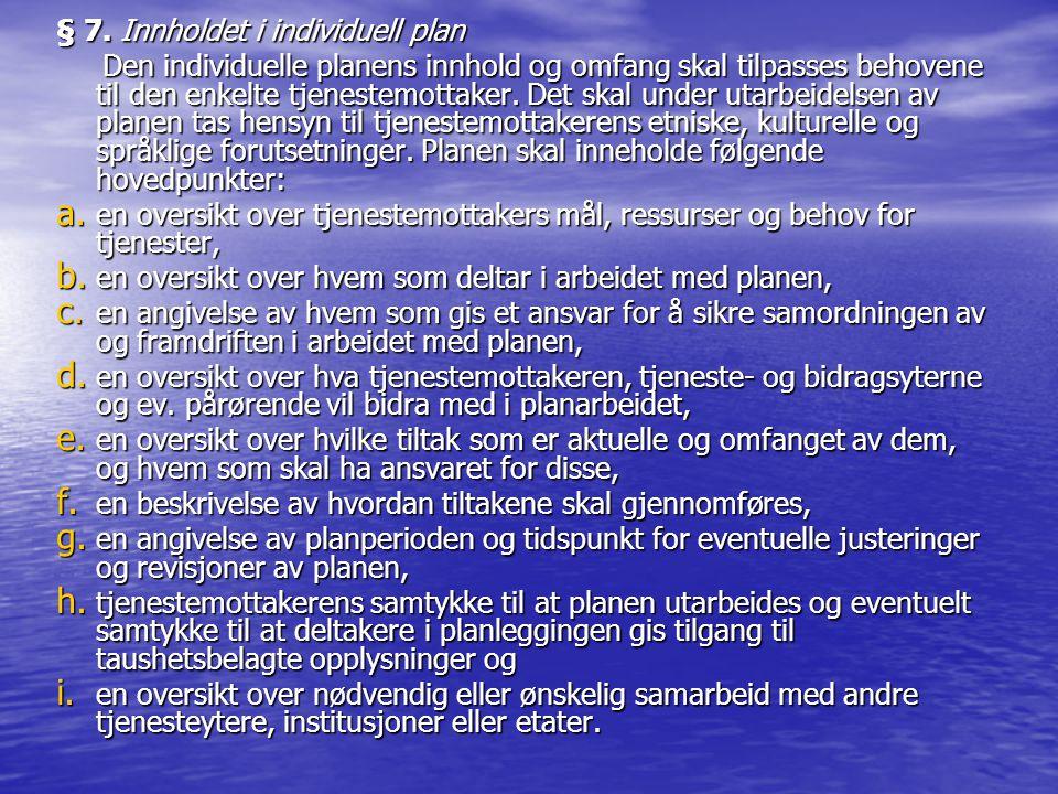 § 7. Innholdet i individuell plan