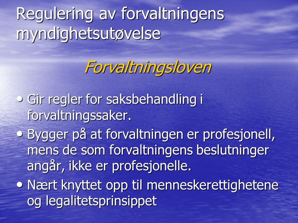Regulering av forvaltningens myndighetsutøvelse
