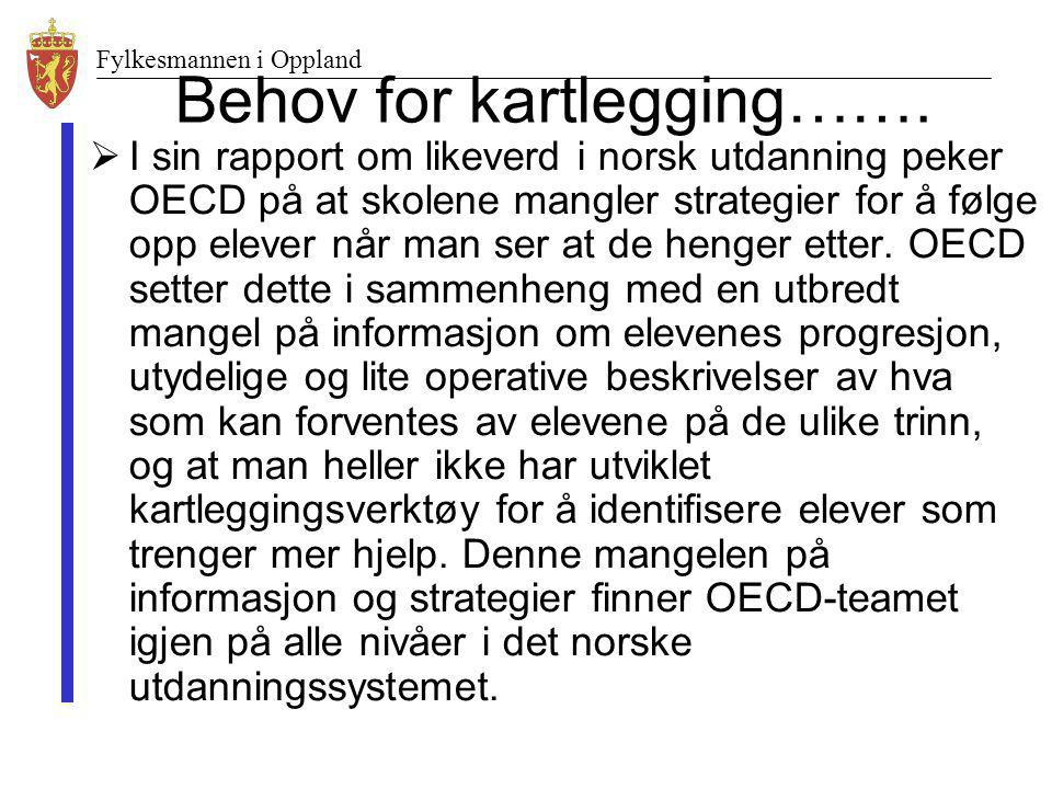 Behov for kartlegging…….