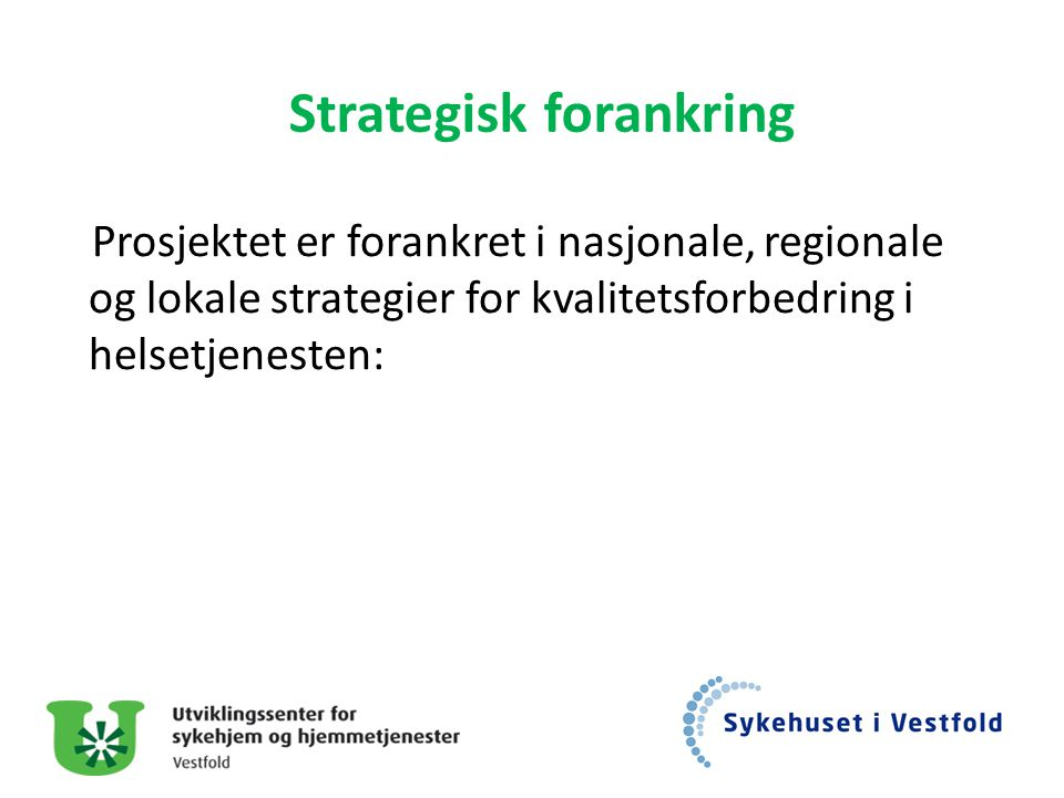 Strategisk forankring