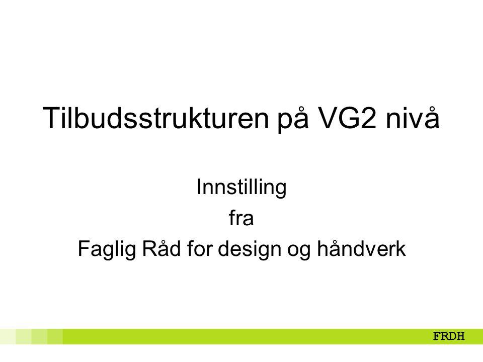 Tilbudsstrukturen på VG2 nivå