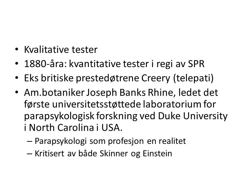 1880-åra: kvantitative tester i regi av SPR