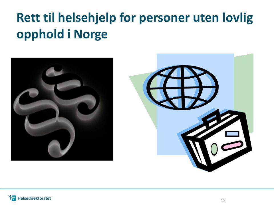 Rett til helsehjelp for personer uten lovlig opphold i Norge