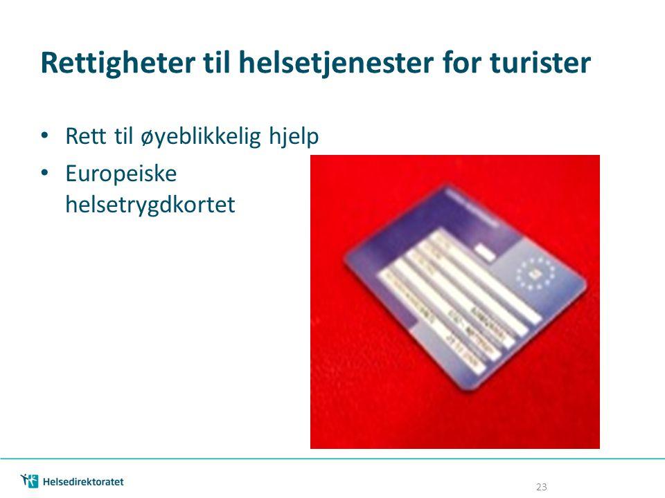 Rettigheter til helsetjenester for turister