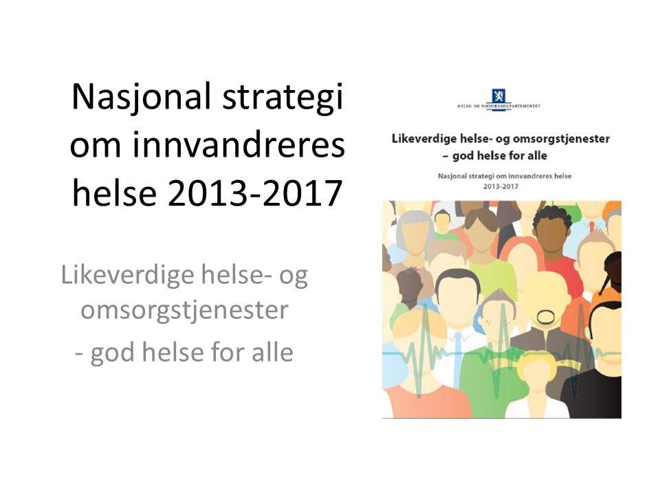 Nasjonal strategi om innvandreres helse 2013-2017