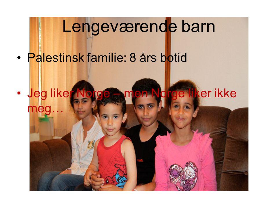 Lengeværende barn Palestinsk familie: 8 års botid