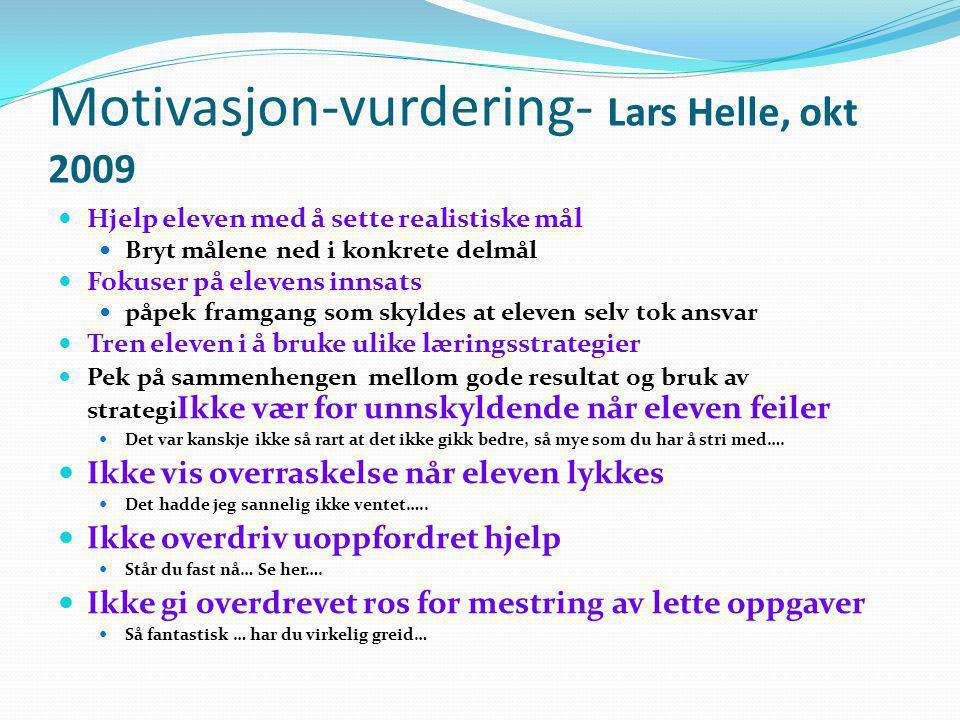 Motivasjon-vurdering- Lars Helle, okt 2009