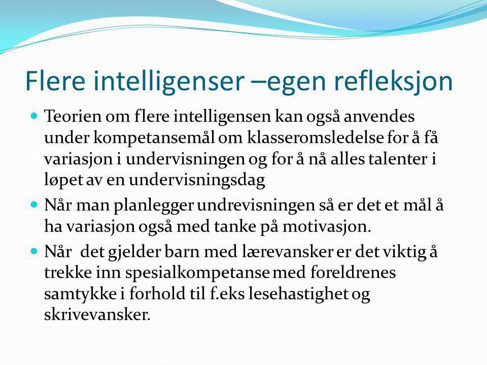 Flere intelligenser –egen refleksjon