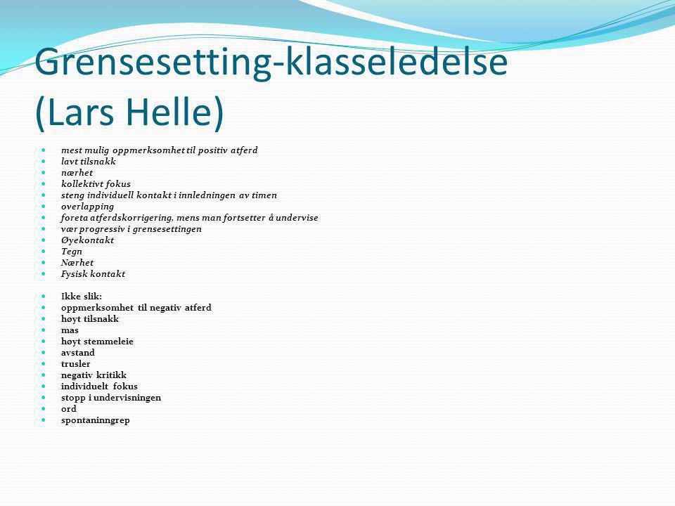 Grensesetting-klasseledelse (Lars Helle)