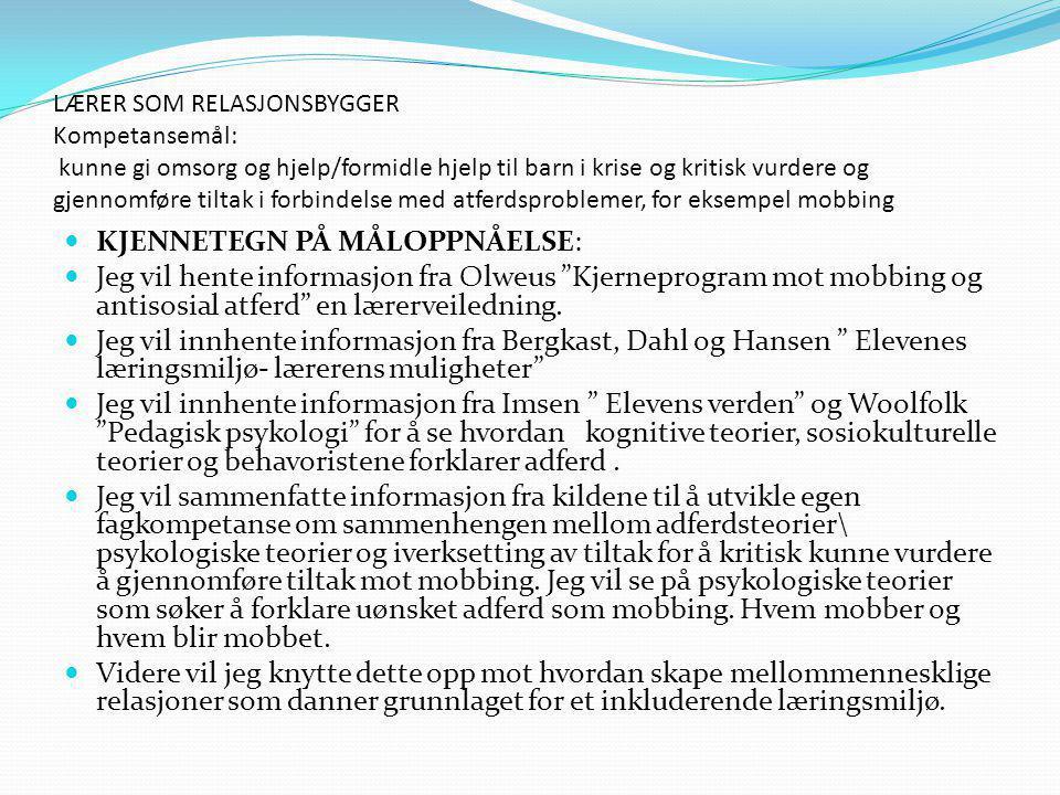 KJENNETEGN PÅ MÅLOPPNÅELSE: