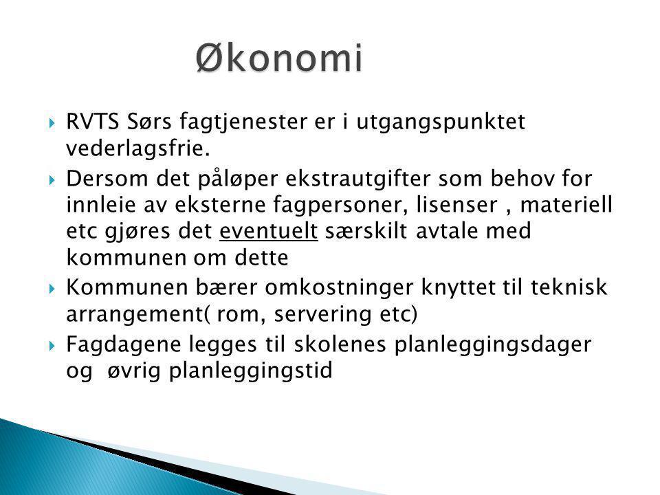 Økonomi RVTS Sørs fagtjenester er i utgangspunktet vederlagsfrie.