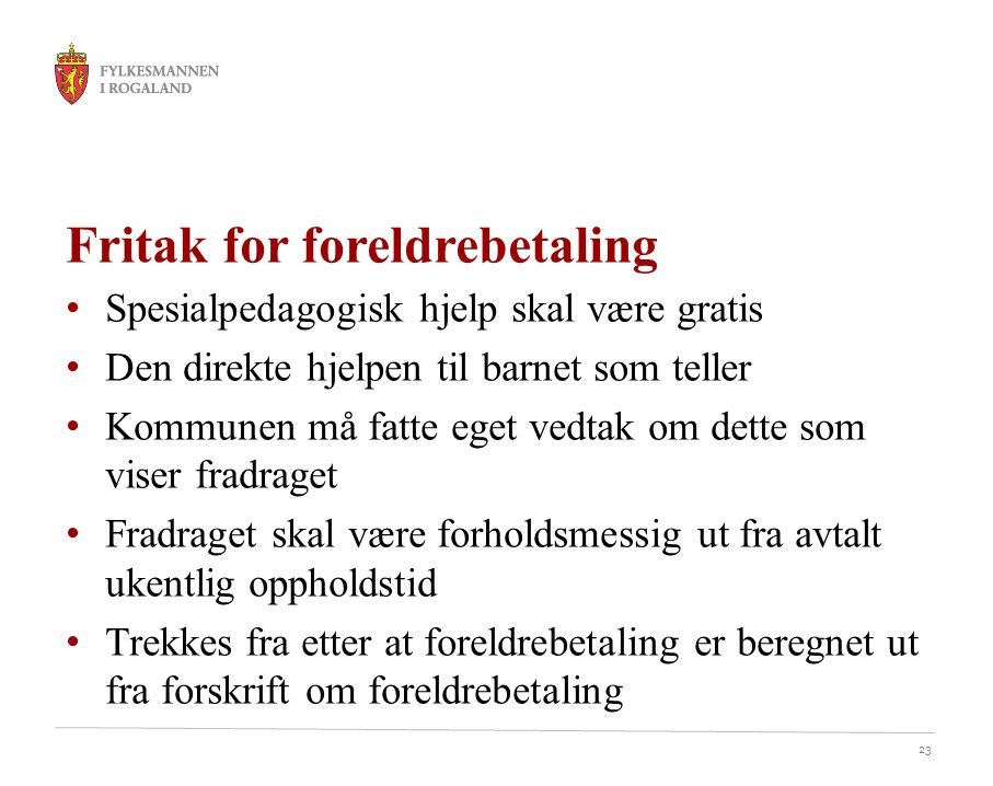 Fritak for foreldrebetaling