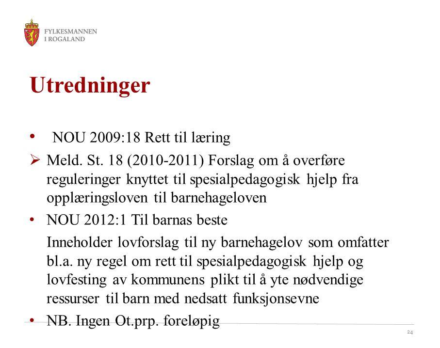 Utredninger NOU 2009:18 Rett til læring