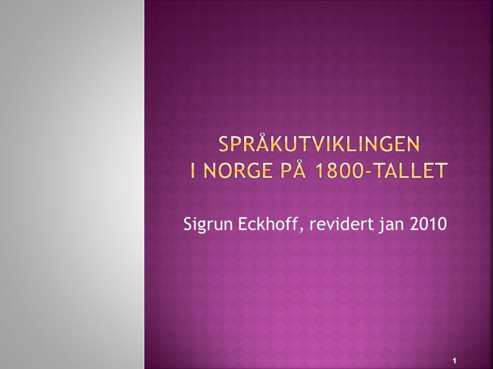 SpråkutviklingEN i Norge på 1800-tallet
