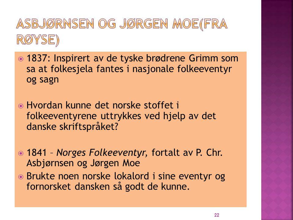 Asbjørnsen og Jørgen Moe(fra Røyse)