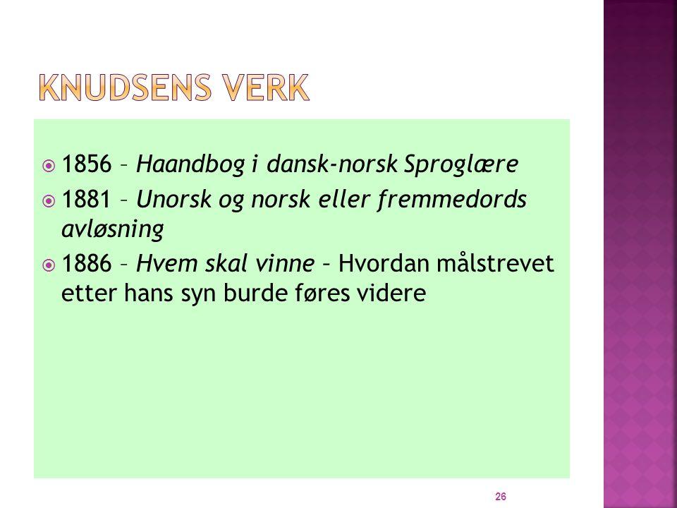 Knudsens verk 1856 – Haandbog i dansk-norsk Sproglære