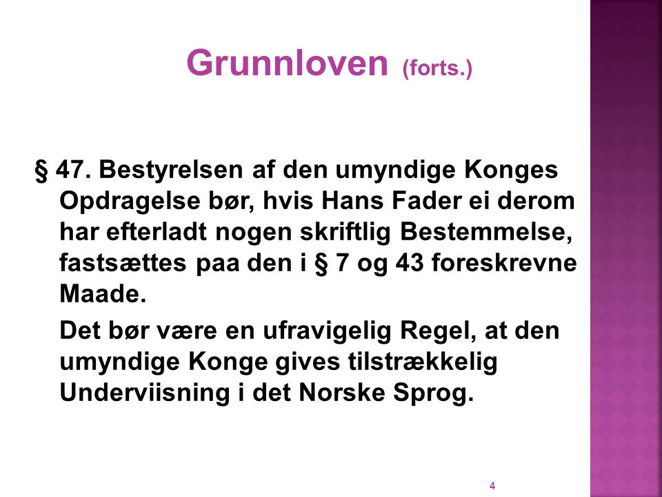 Grunnloven (forts.)