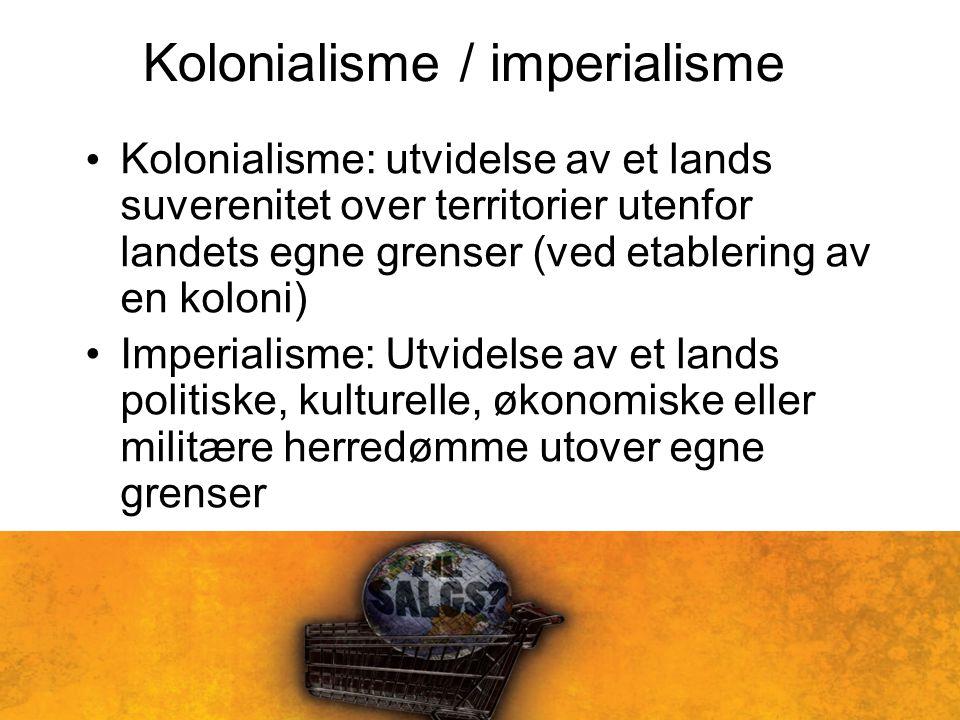 Kolonialisme / imperialisme
