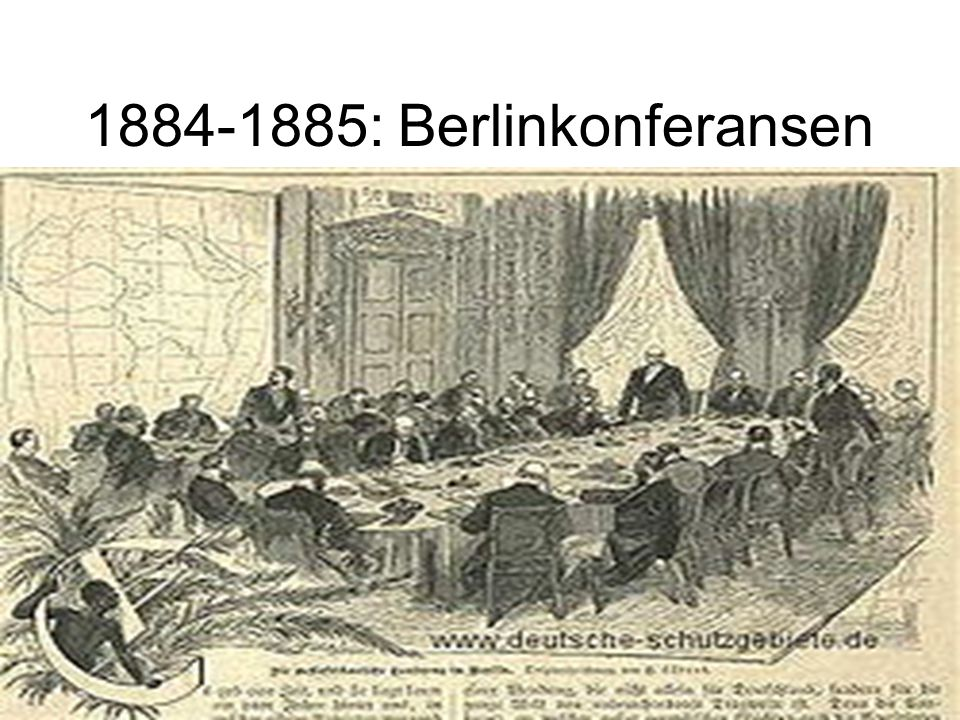 1884-1885: Berlinkonferansen