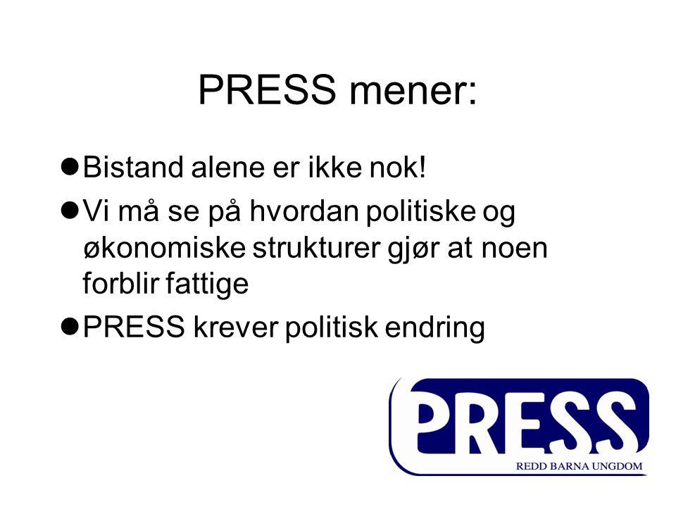 PRESS mener: Bistand alene er ikke nok!