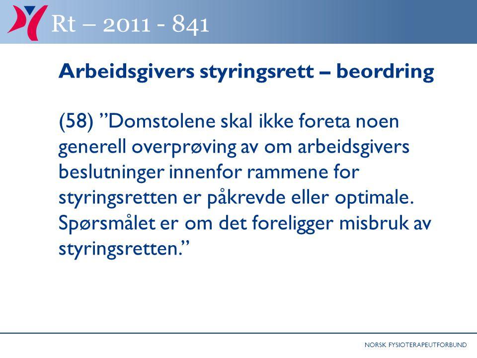 Rt – 2011 - 841 Arbeidsgivers styringsrett – beordring