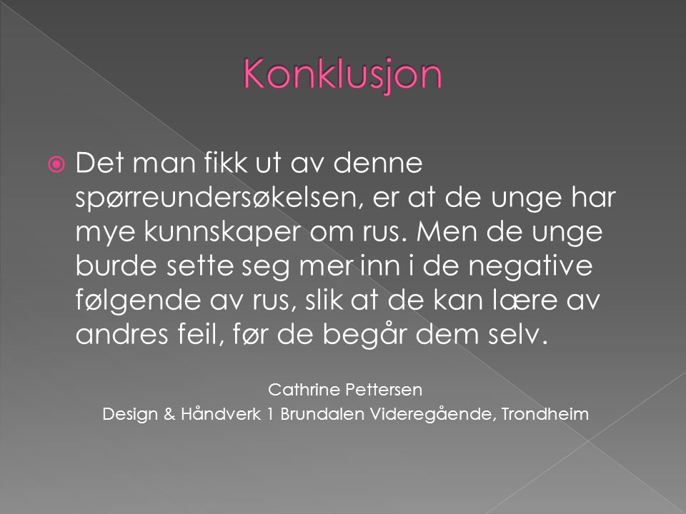 Design & Håndverk 1 Brundalen Videregående, Trondheim
