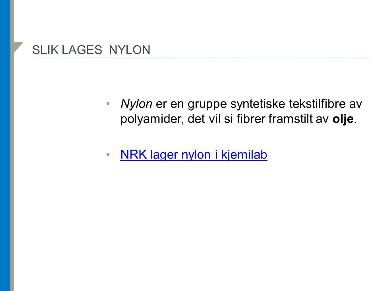 NRK lager nylon i kjemilab