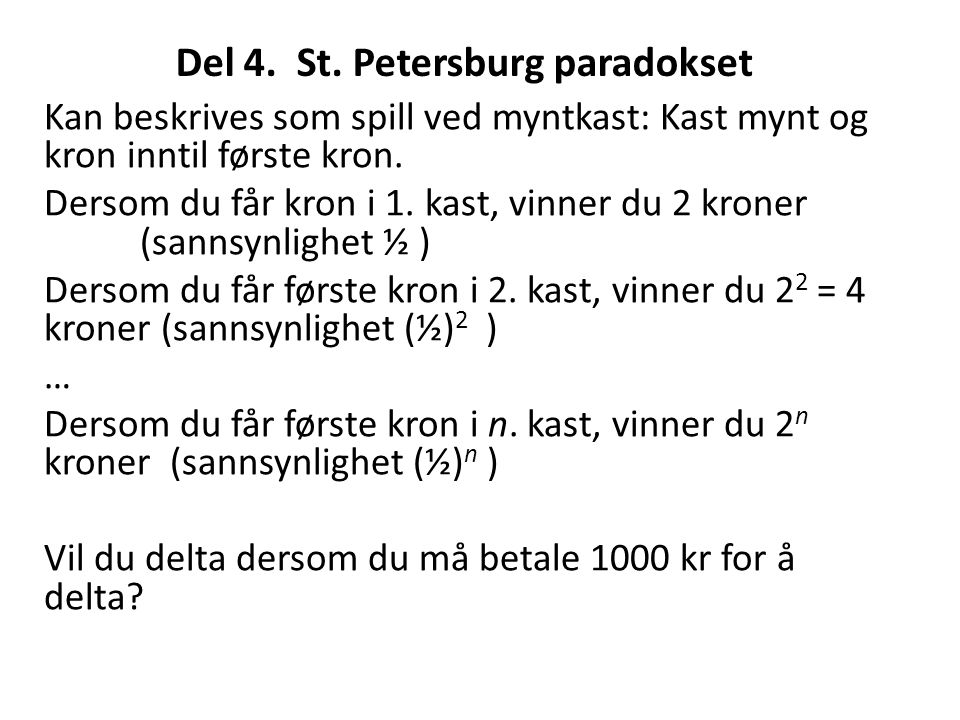 Del 4. St. Petersburg paradokset